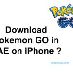How to Download Pokemon GO in UAE on iPhone ?